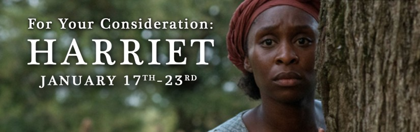 For Your Consideration: Harriet (January 3 – January 23)