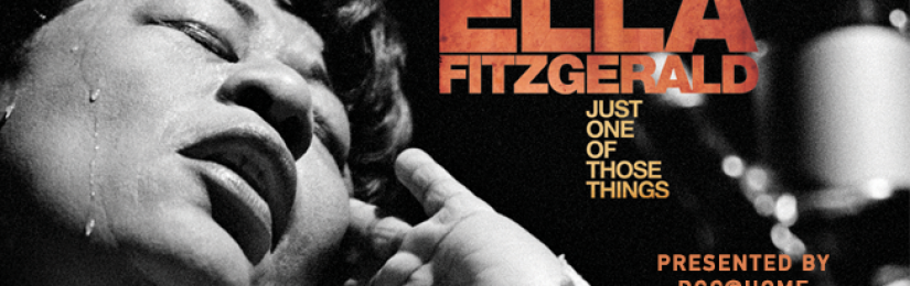Ella Fitzgerald: Just One of Those Things (Available Virtually June 26)