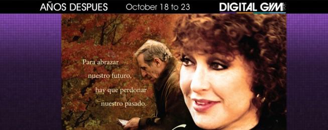 AÑOS DESPUES @ Digital Gym Cinema (Oct. 18 -23)