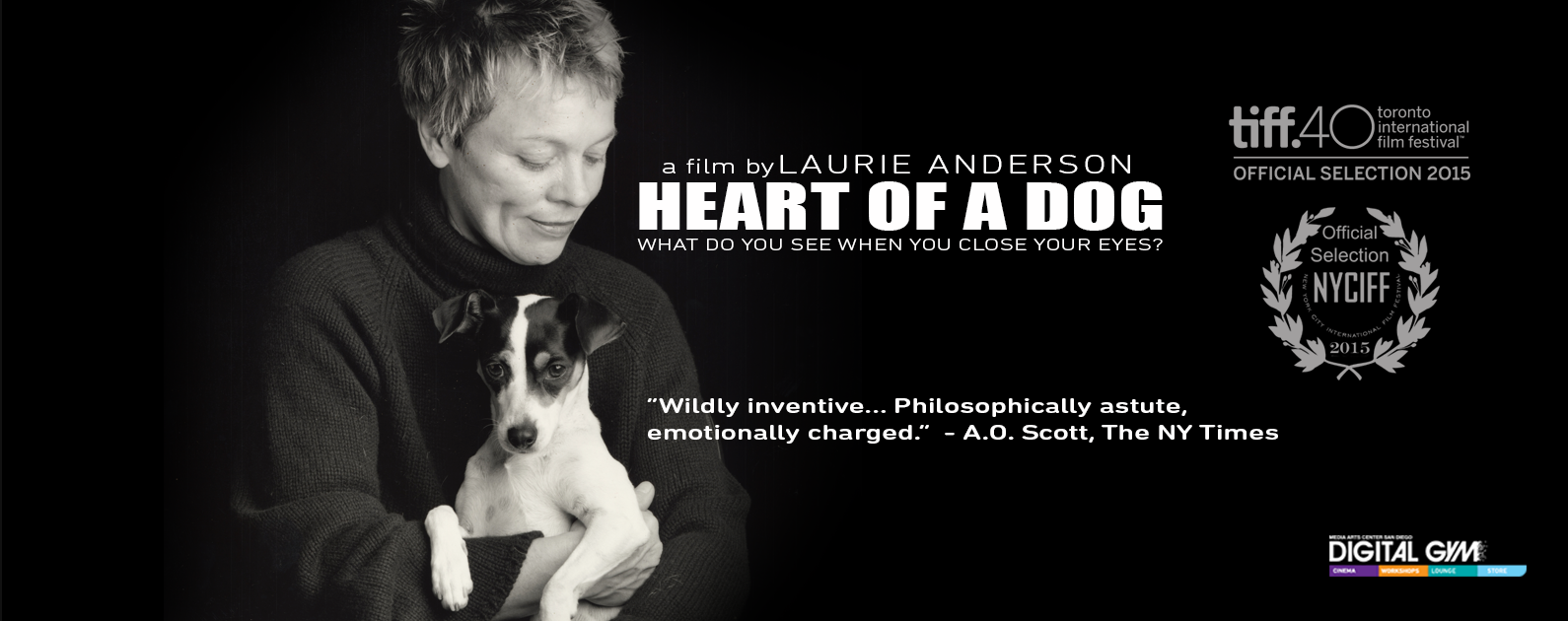 "Run Extended! Laurie Anderson's ""Heart Of A Dog"" Now Playing Until January 13th"