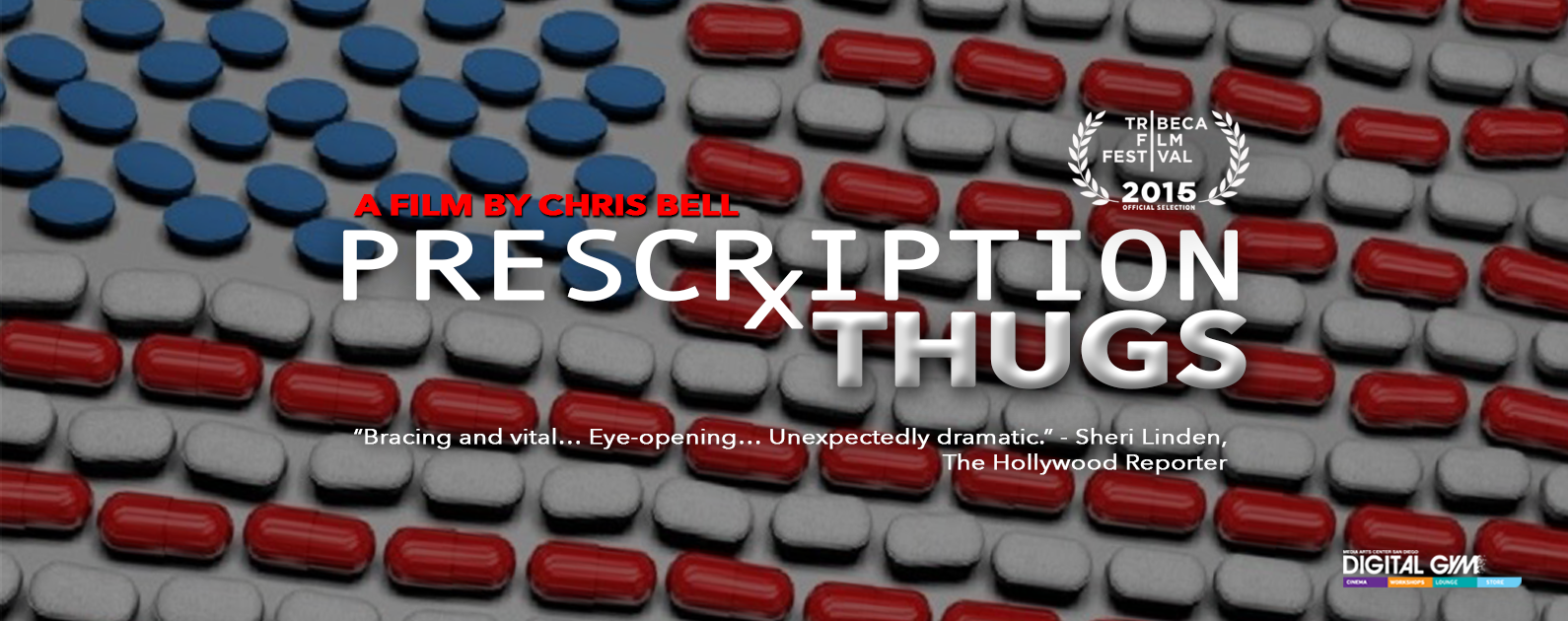 Hard Hitting Documentary, Prescription Thugs, Extended One More Week! (Feb. 5-11)