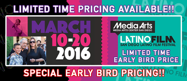 Advanced Fest Pass Early Bird Sale! Support Cine Latino Today!