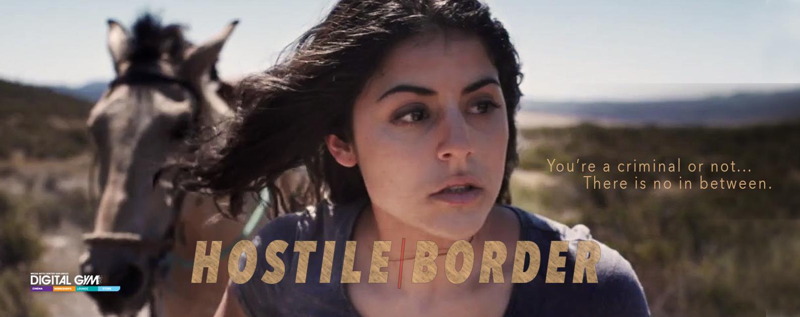 Immigration Thriller Hostile Border Now Playing (April 15-21)