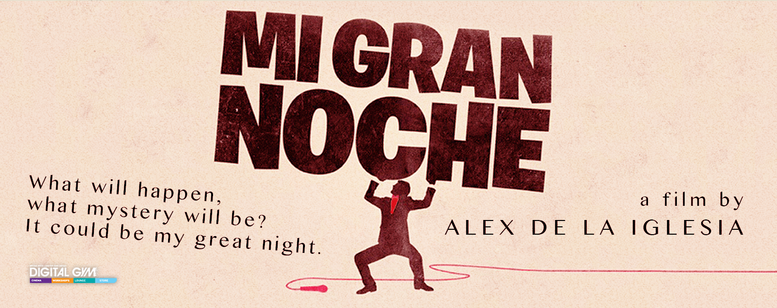 Álex de la Iglesia's hilarious MI GRAN NOCHE returns to San Diego (April 15-21)