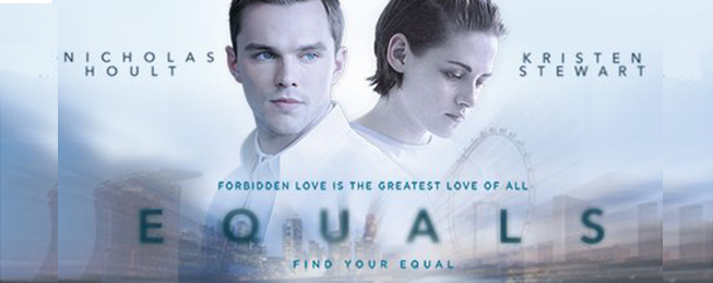 Kristen Stewart and Nicholas Hoult in Romantic Sci-Fi Thriller EQUALS (July 22-29)