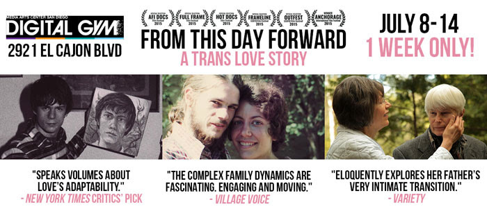Moving Trans Documentary FROM THIS DAY FORWARD Debuts at the Digital Gym Cinema (July 8-14)