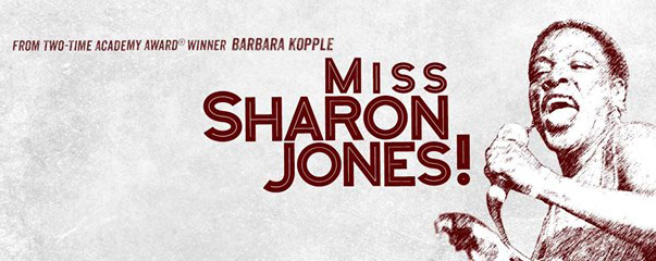 Miss Sharon Jones! (August 26 – September 1)