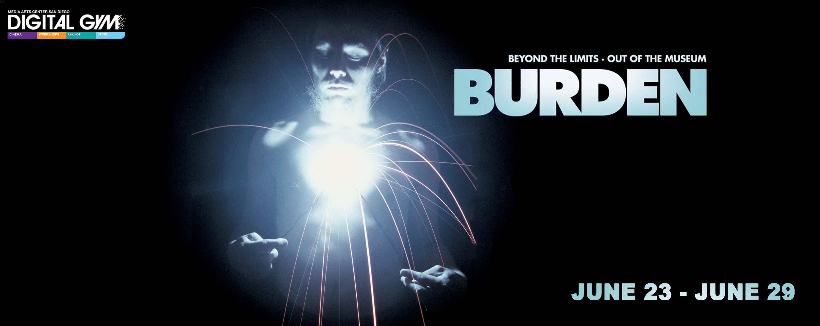 Burden – Documentary on artist Chris Burden (June 23 – June 29)