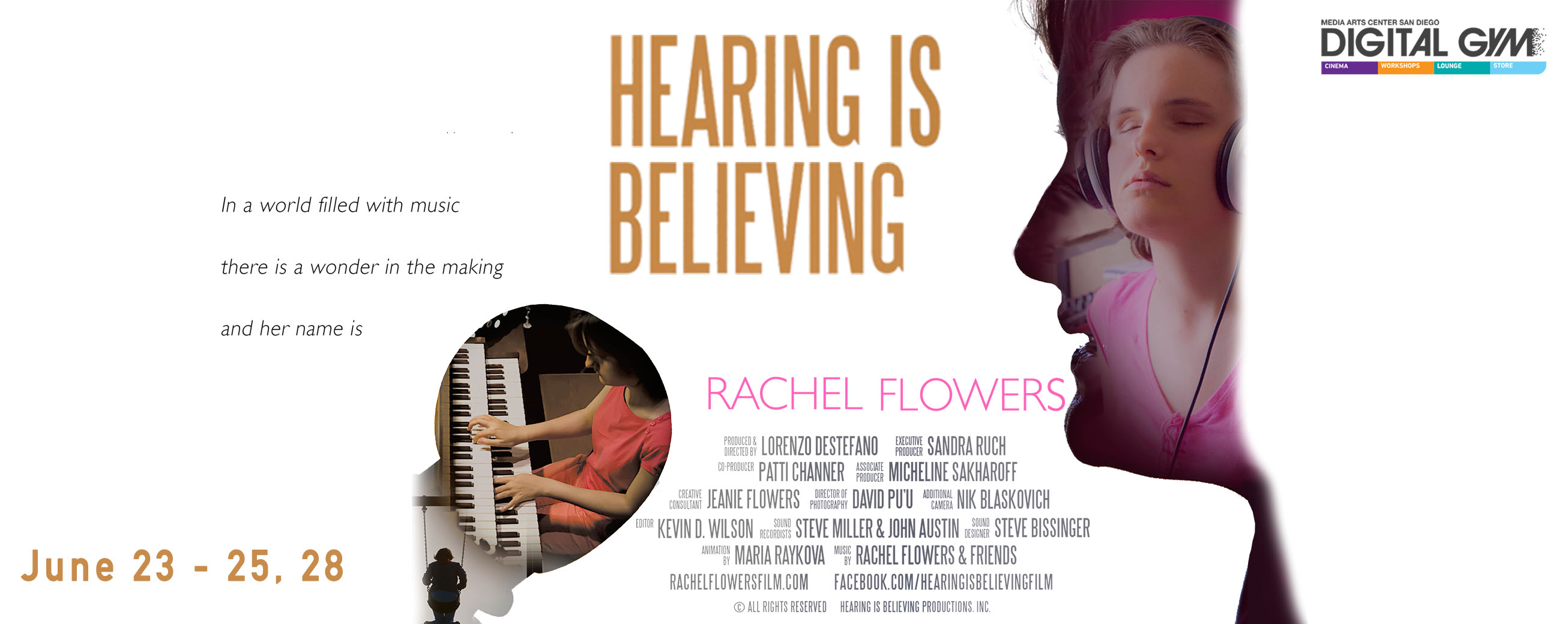 Hearing is Believing – inspiring documentary on musical prodigy Rachel Flowers (June 23-25, 28)