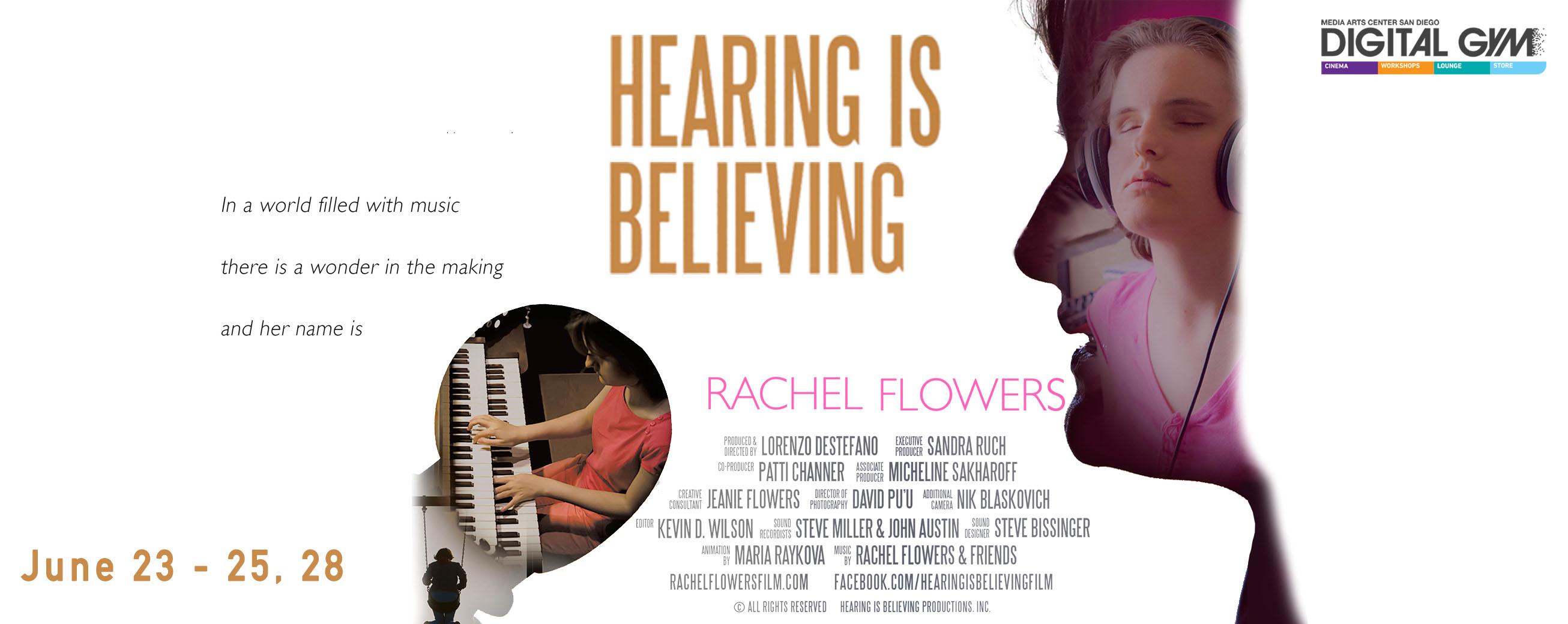 Hearing is Believing – inspiring documentary on musical prodigy Rachel Flowers (June 23-25, 28)