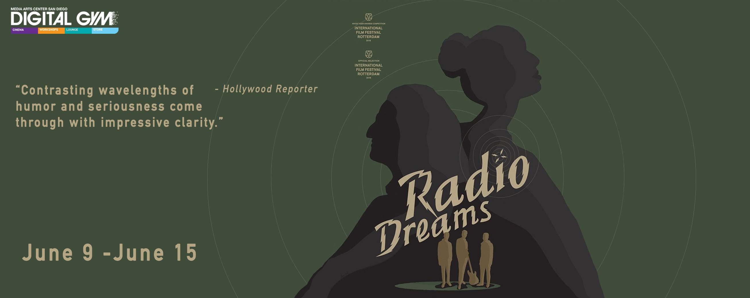 "Iranian Dark Comedy ""Radio Dreams"" (June 9 – June 15)"