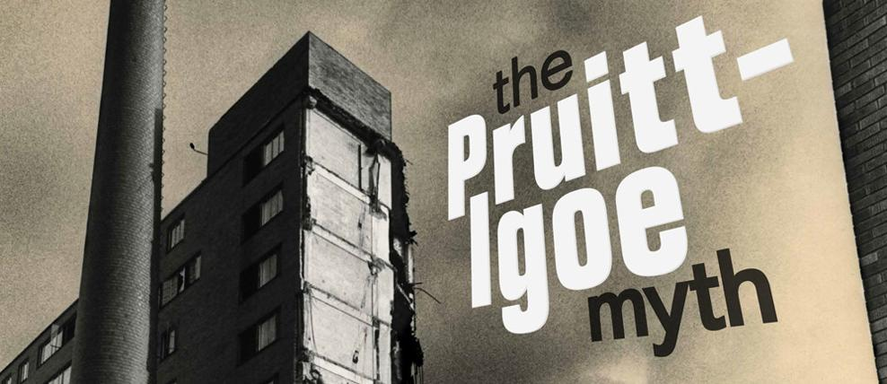 DG on the Blvd: The Pruitt-Igoe Myth (July 20th)