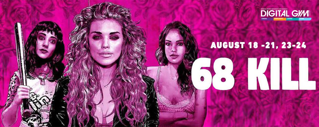 68 Kill – wickedly fun heist movie starring Matthew Gray Gubler (August 18 – 21, August 23-24)