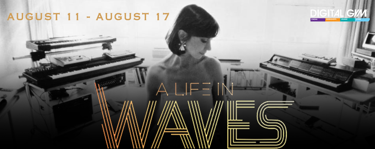 A Life in Waves – the life of electronic music pioneer Suzanne Ciani, sound recorder for Atari and Coca Cola (August 11 – August 17)