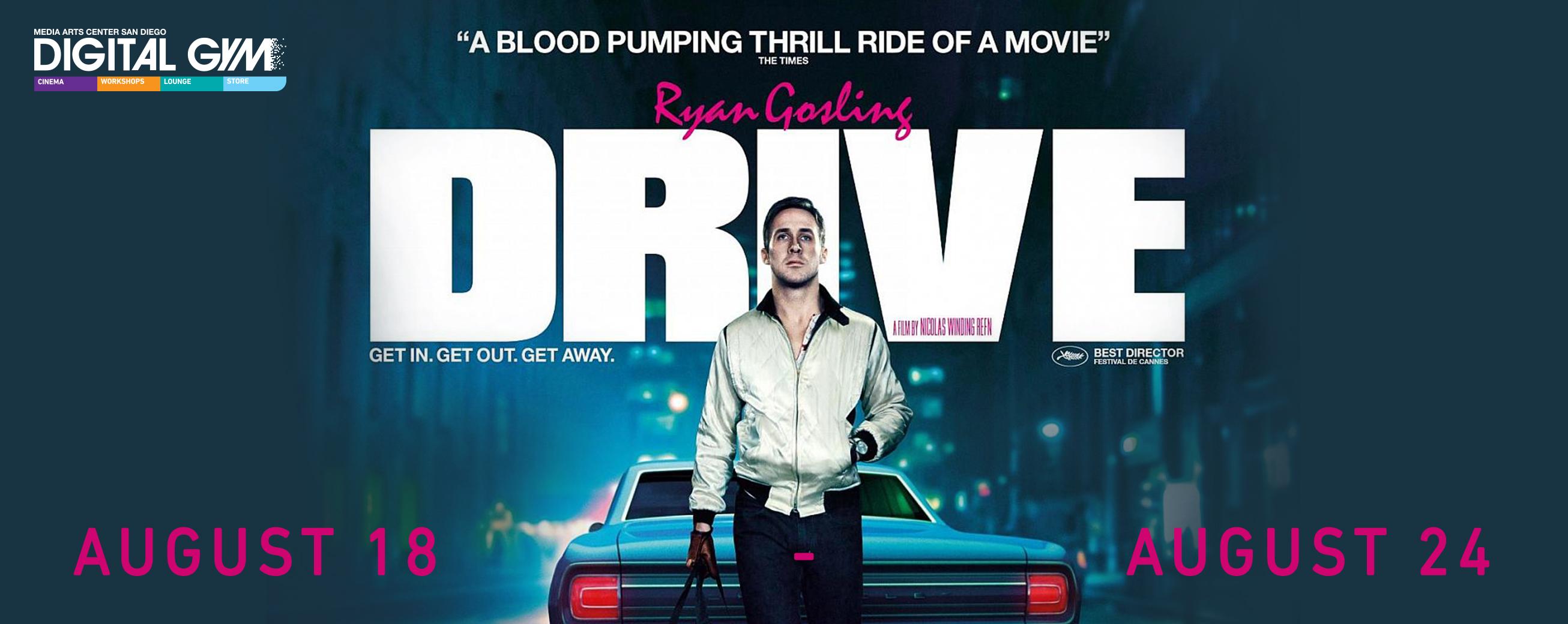 Modern Classics: Drive (August 18 – August 24)