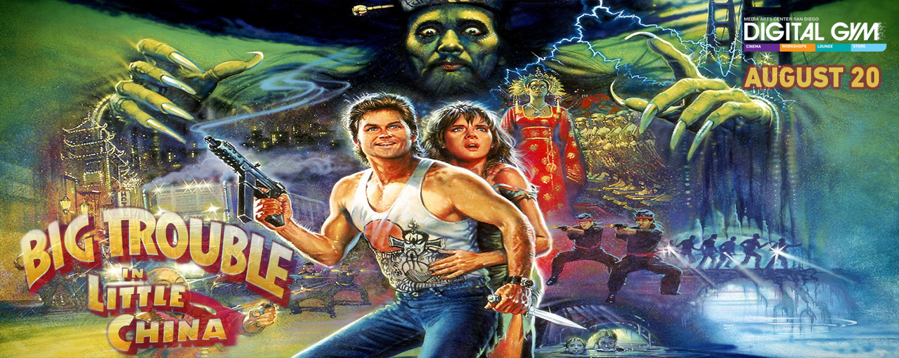 Big Trouble in Little Cinema: Big Trouble in Little China (August 20)
