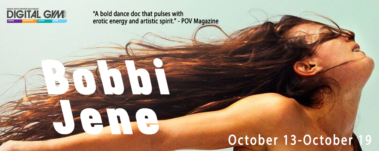 Bobbi Jene – bold dance documentary on American dancer Bobbi Jene (October 13 – October 19)