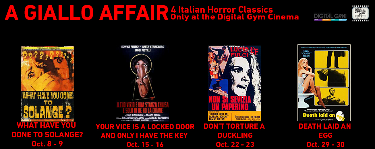 A Giallo Affair: 4 Classic Italian Horror Films, Every Sunday and Monday in October! Co-Presented by  Film Geeks San Diego