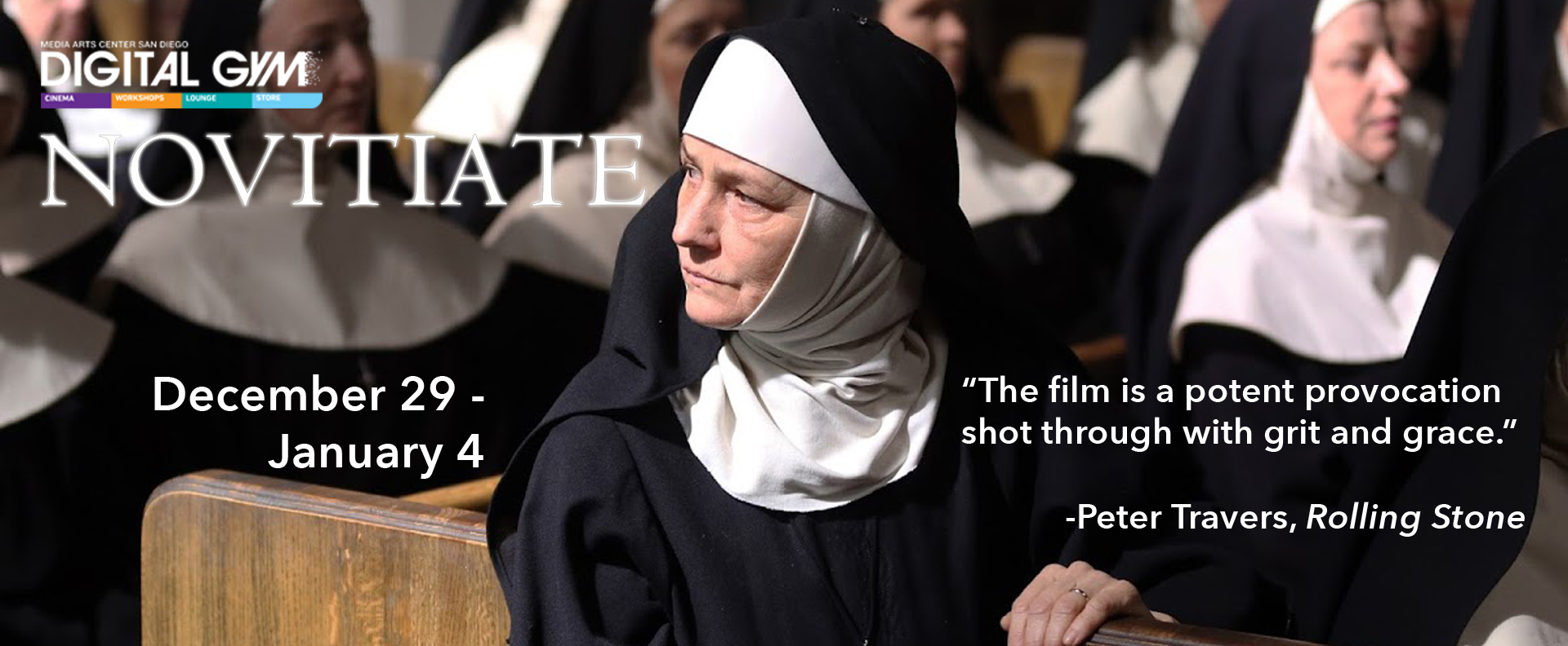 FOR YOUR CONSIDERATION: Novitiate (December 29 – January 4)