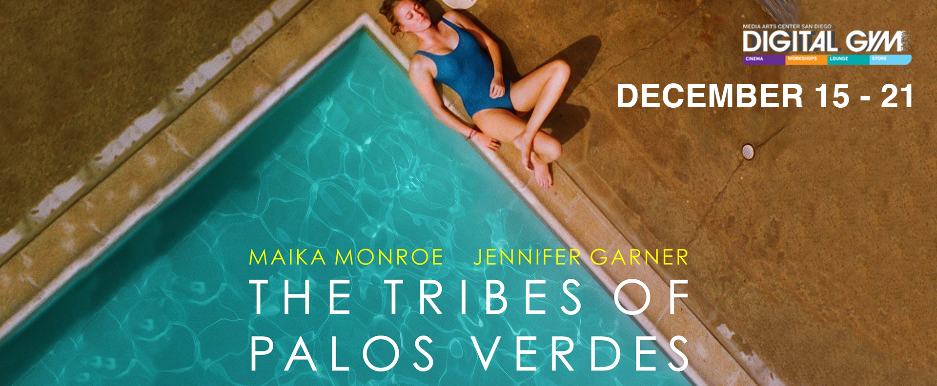 The Tribes of Palos Verdes – starring Jennifer Garner, and Maika Monroe (December 15 – 21)