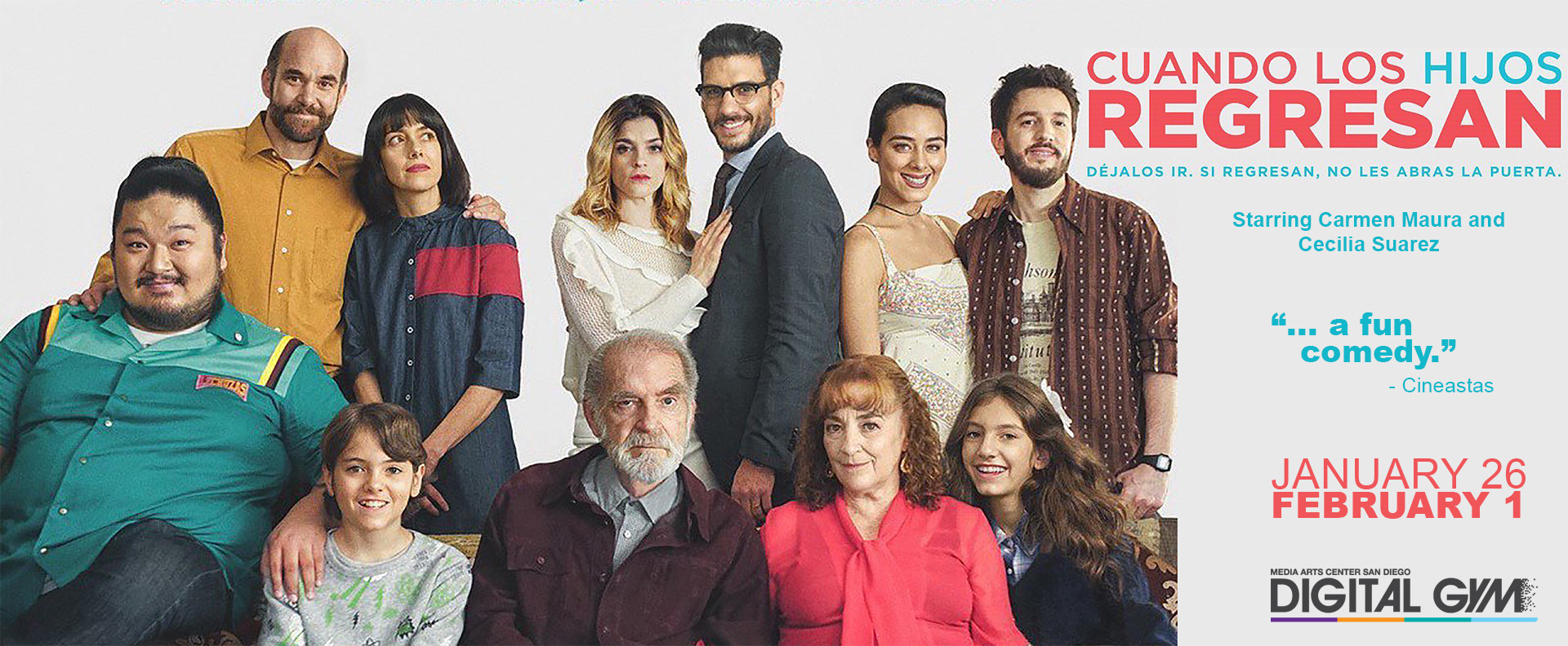 Mexico's Cuando Los Hijos Regresan Premieres in San Diego (Jan 26 – Feb 1)