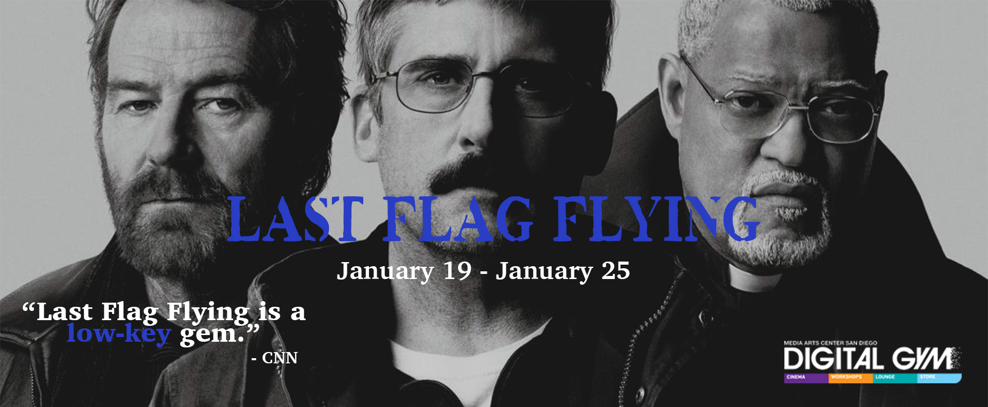 FOR YOUR CONSIDERATION: Last Flag Flying (January 19 – January 25)