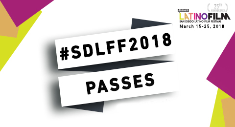 25th San Diego Latino Film Festival Tickets & Passes