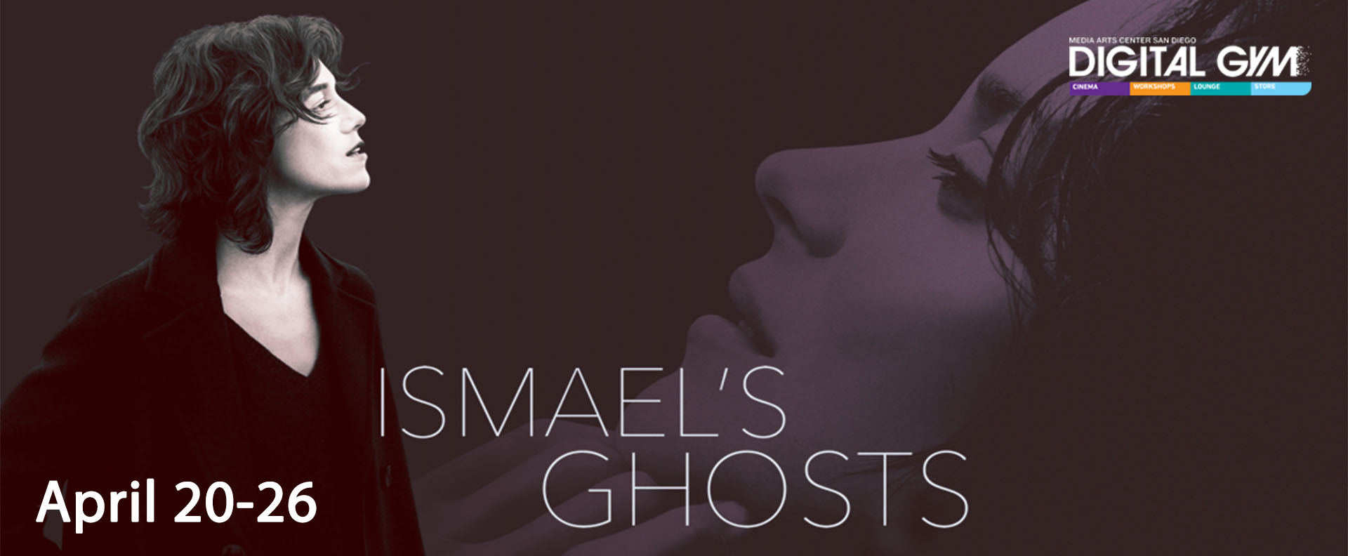 Ismael's Ghosts – starring Marion Cotillard, and Charlotte Gainsbourg (April 20 – April 26)