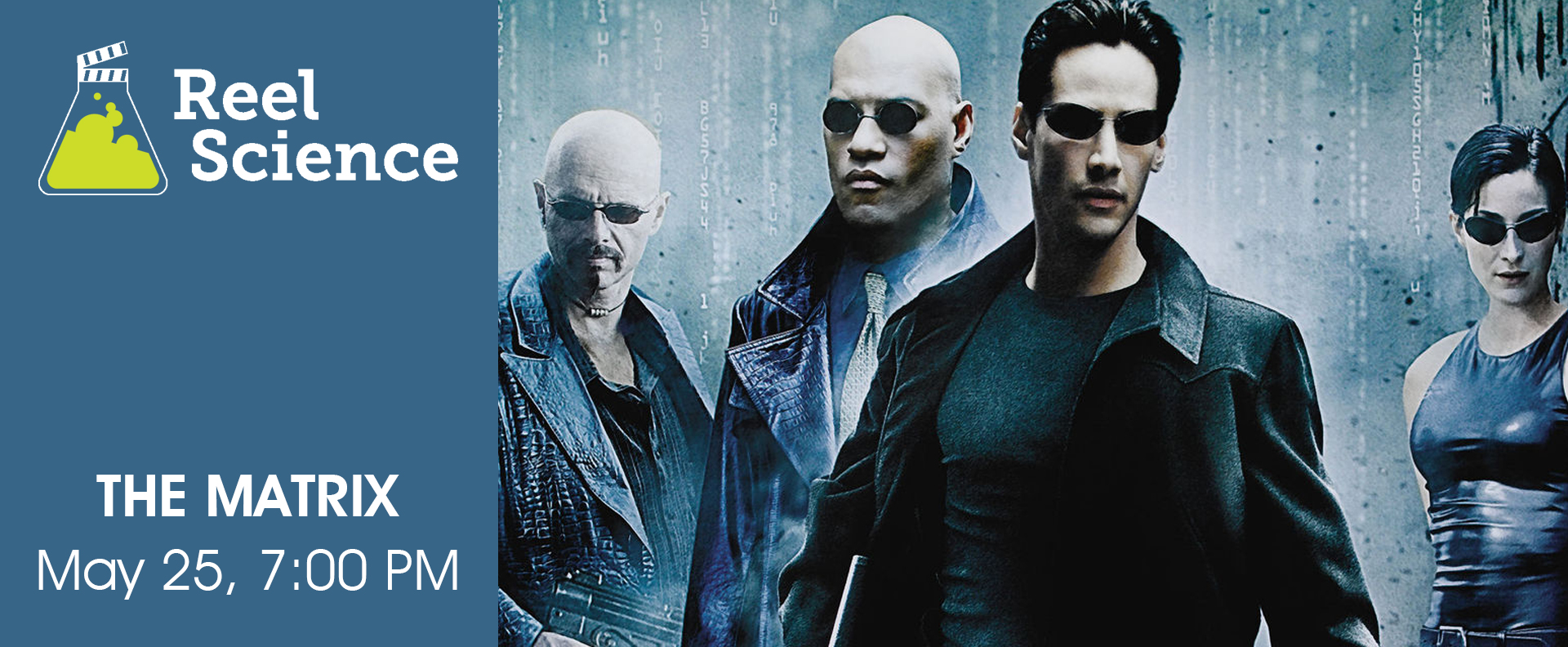 Reel Science Film Series: The Matrix (May 25)