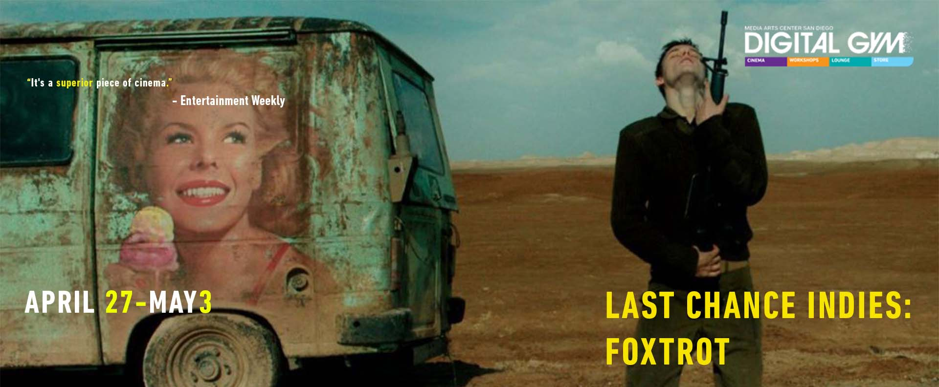 Last Chance Indies: Foxtrot (April 27 – May 3)