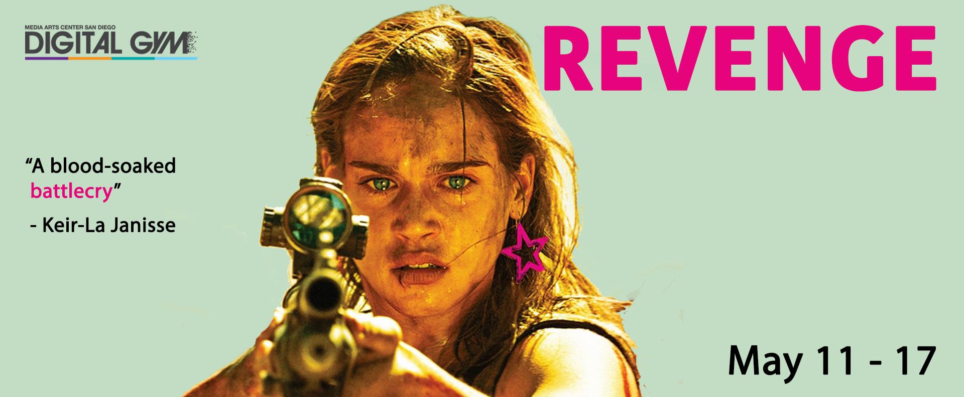 Horrible Imaginings Presents: Revenge (May 11 – 17)
