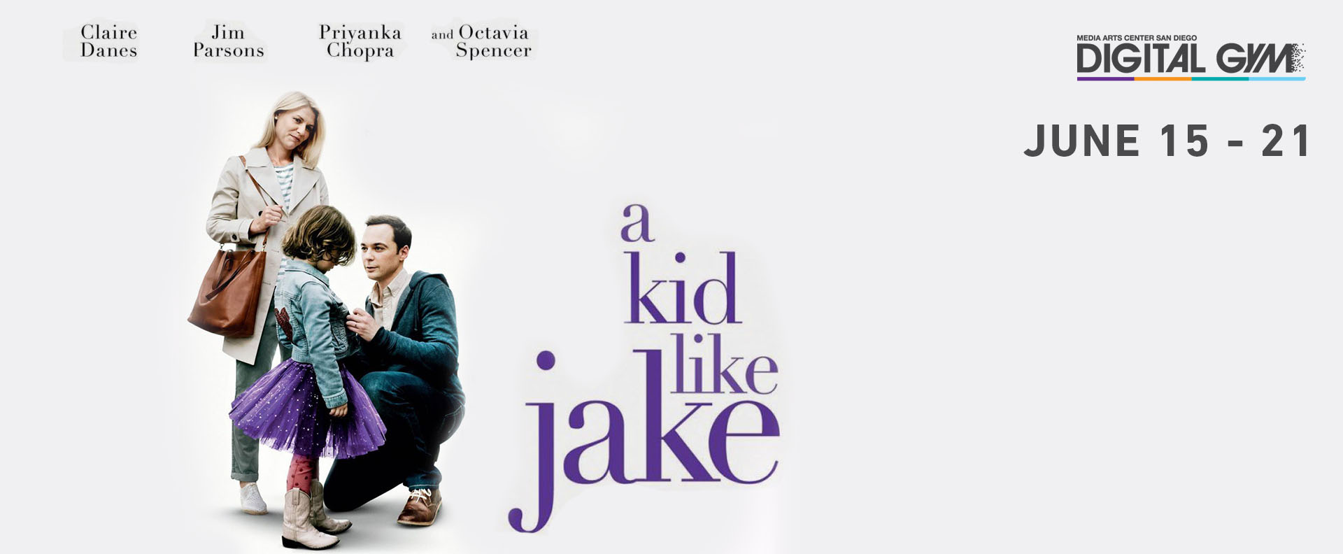 Claire Danes and Jim Parsons star in A Kid Like Jake (June 15 – June 21)