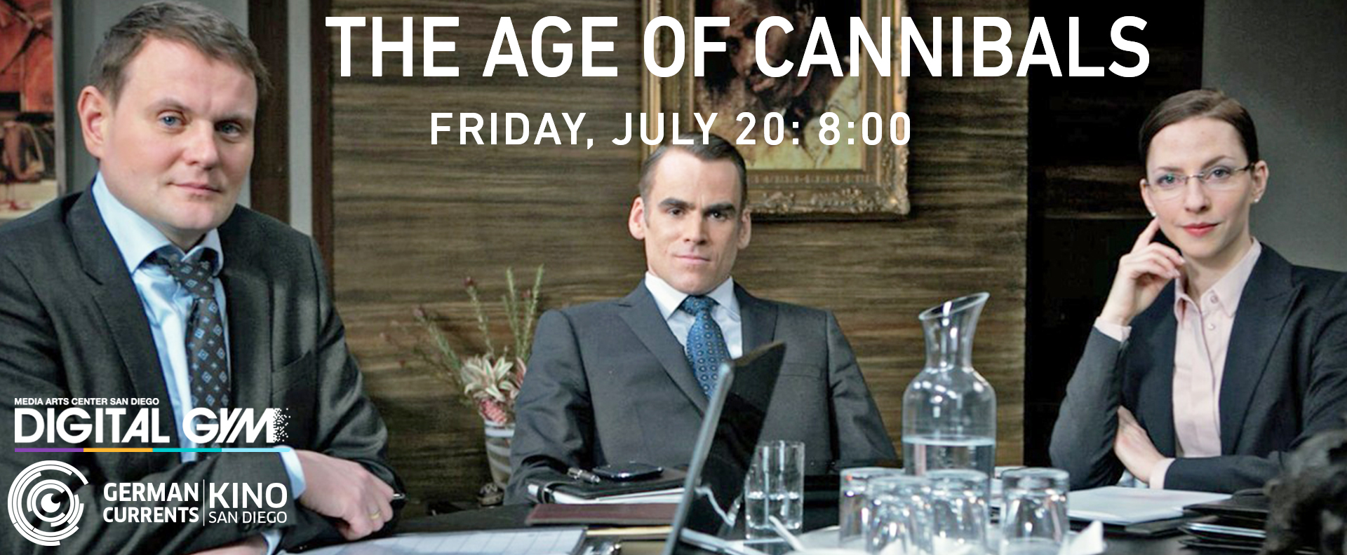 German Currents Kino Presents: The Age of Cannibals (July 20)