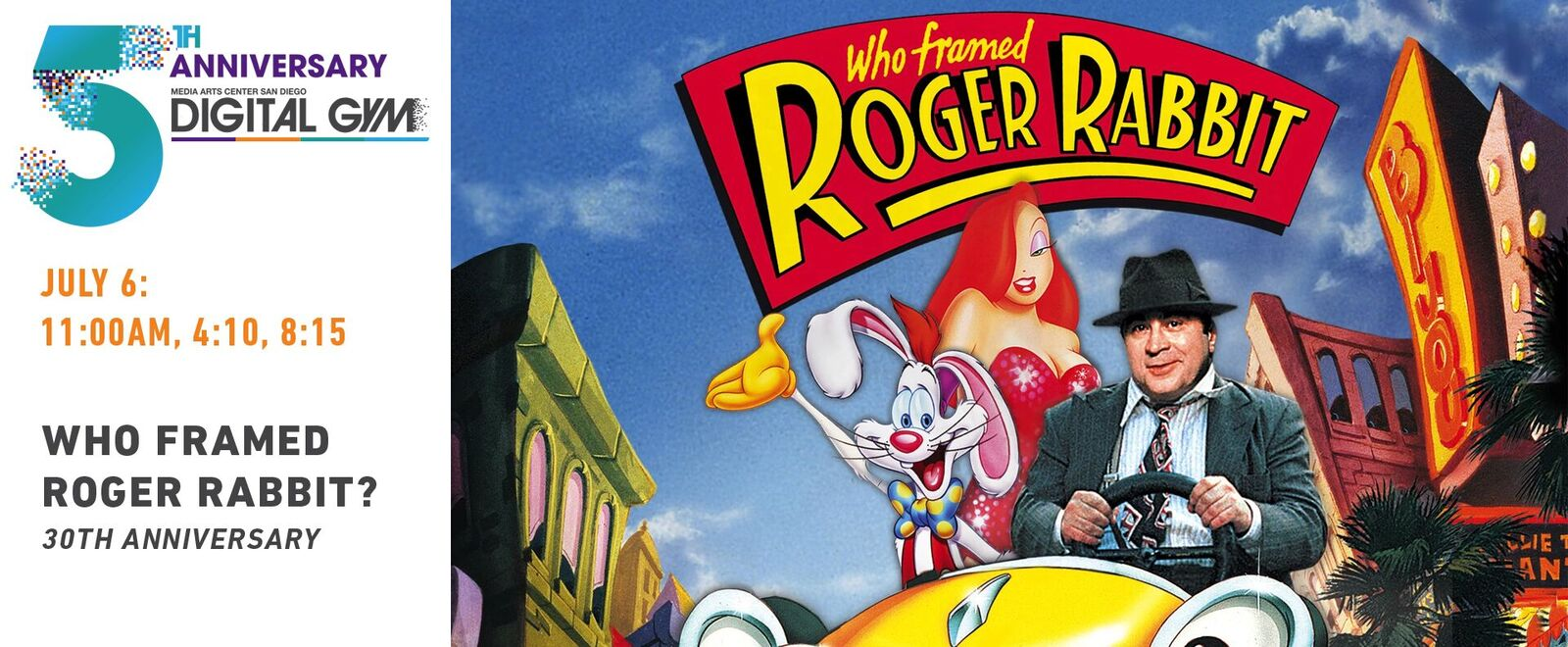 Who Framed Roger Rabbit? (July 6)