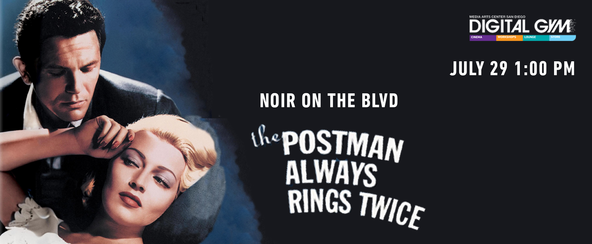 Noir on the Boulevard: The Postman Always Rings Twice (July 29)