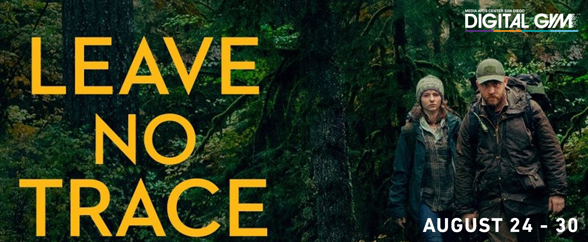 Leave No Trace (August 24 – August 30)