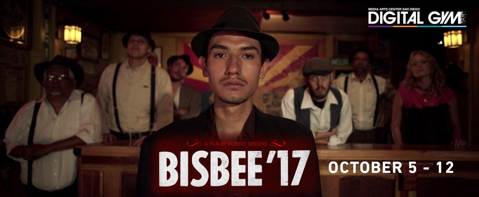 Bisbee '17 (October 5 – October 11)
