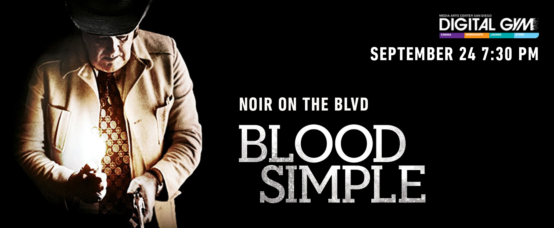 Noir on the Boulevard: Blood Simple (September 24)