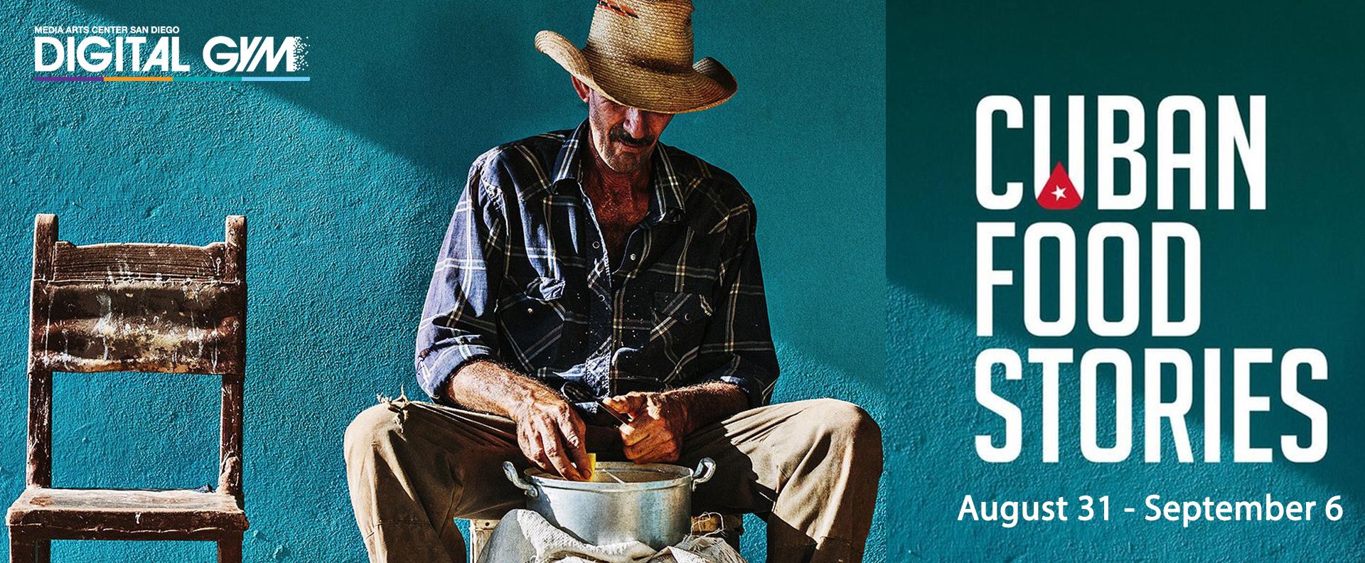 Cuban Food Stories (August 31 – September 6)