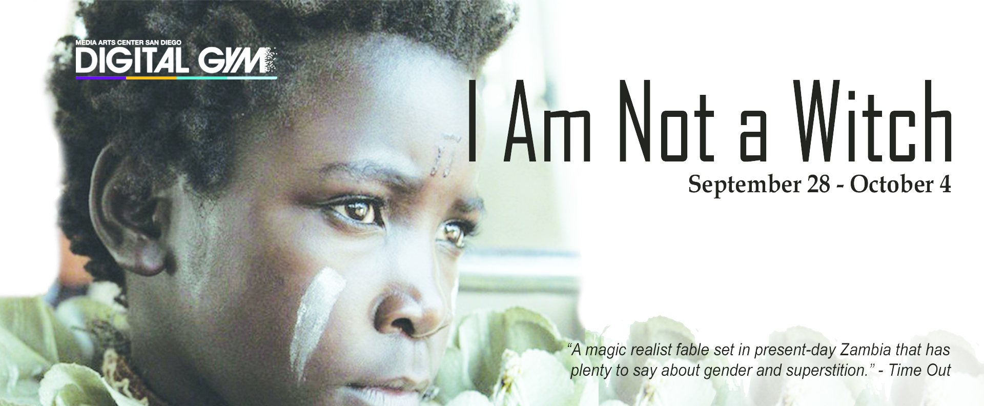 I Am Not a Witch (September 28 – October 4)