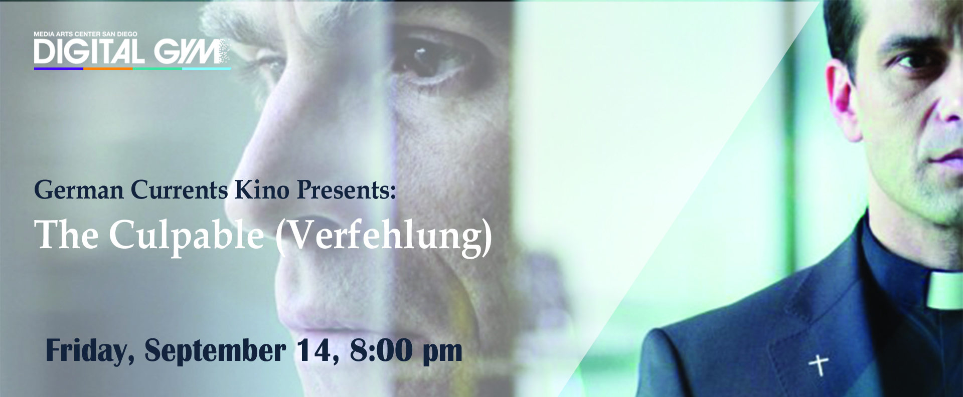 German Currents Kino Presents: The Culpable (Verfehlung) (September 14)