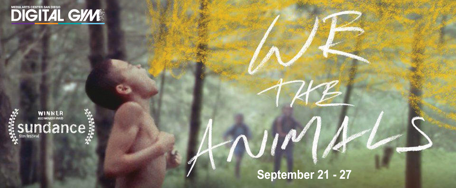 Last Chance Indies: We the Animals (September 21-27)