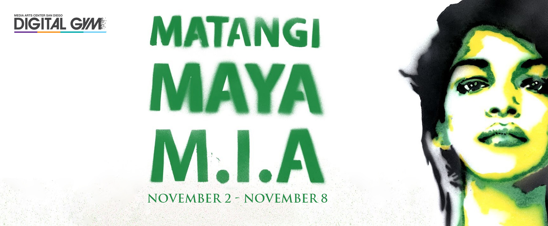 Matangi / Maya / M.I.A (November 2 – November 8)