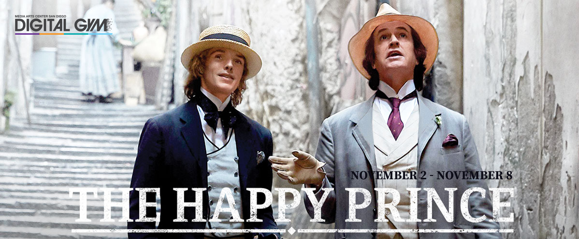 Last Chance Indies: The Happy Prince  (November 2 – November 8)