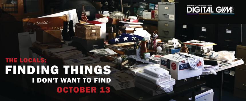 THE LOCALS: Finding Things I Don't Want to Find (October 13)