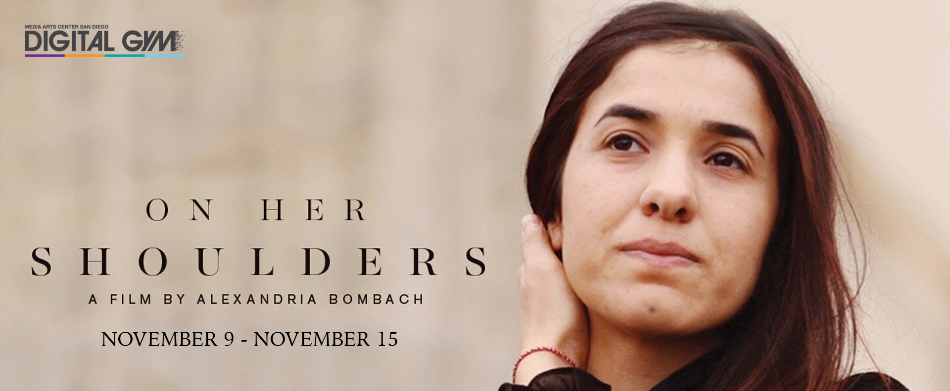 On Her Shoulders (November 9 – November 15)