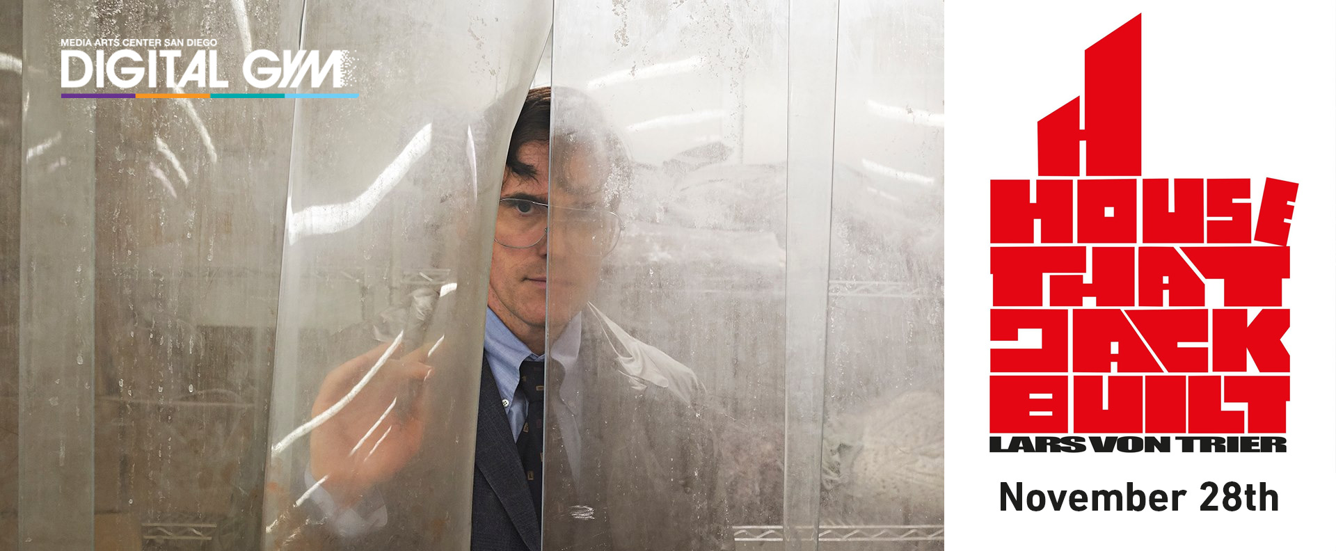 Film Geeks Present: THE HOUSE THAT JACK BUILT (Director's Cut) (November 28)