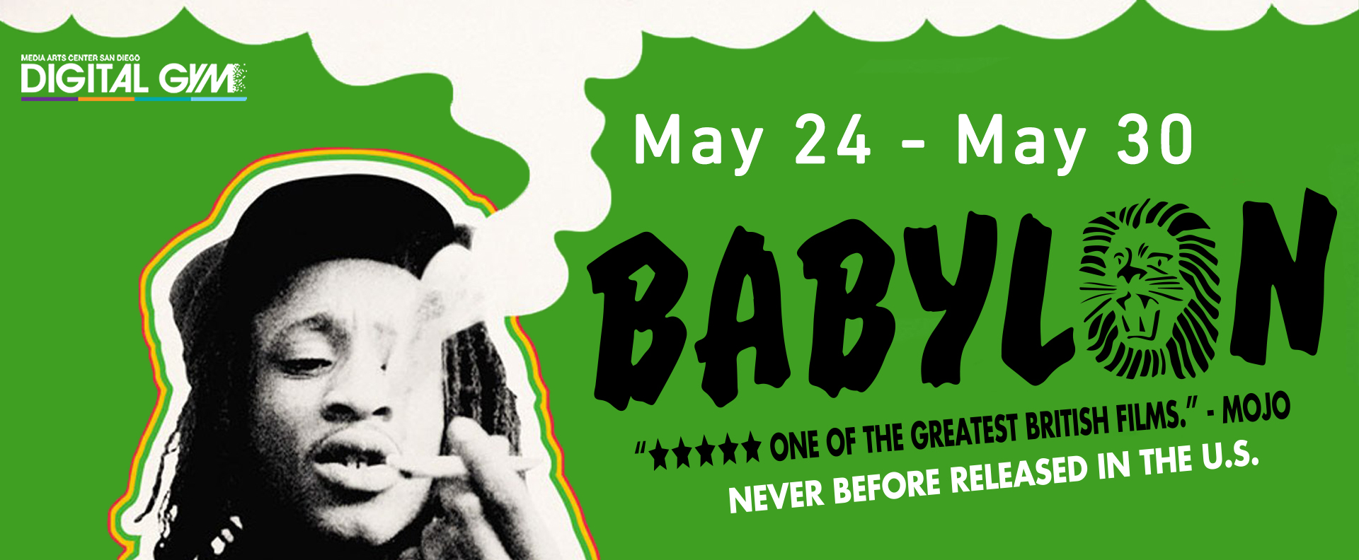 Babylon – Never Before Released in the US! (May 24 – May 30)