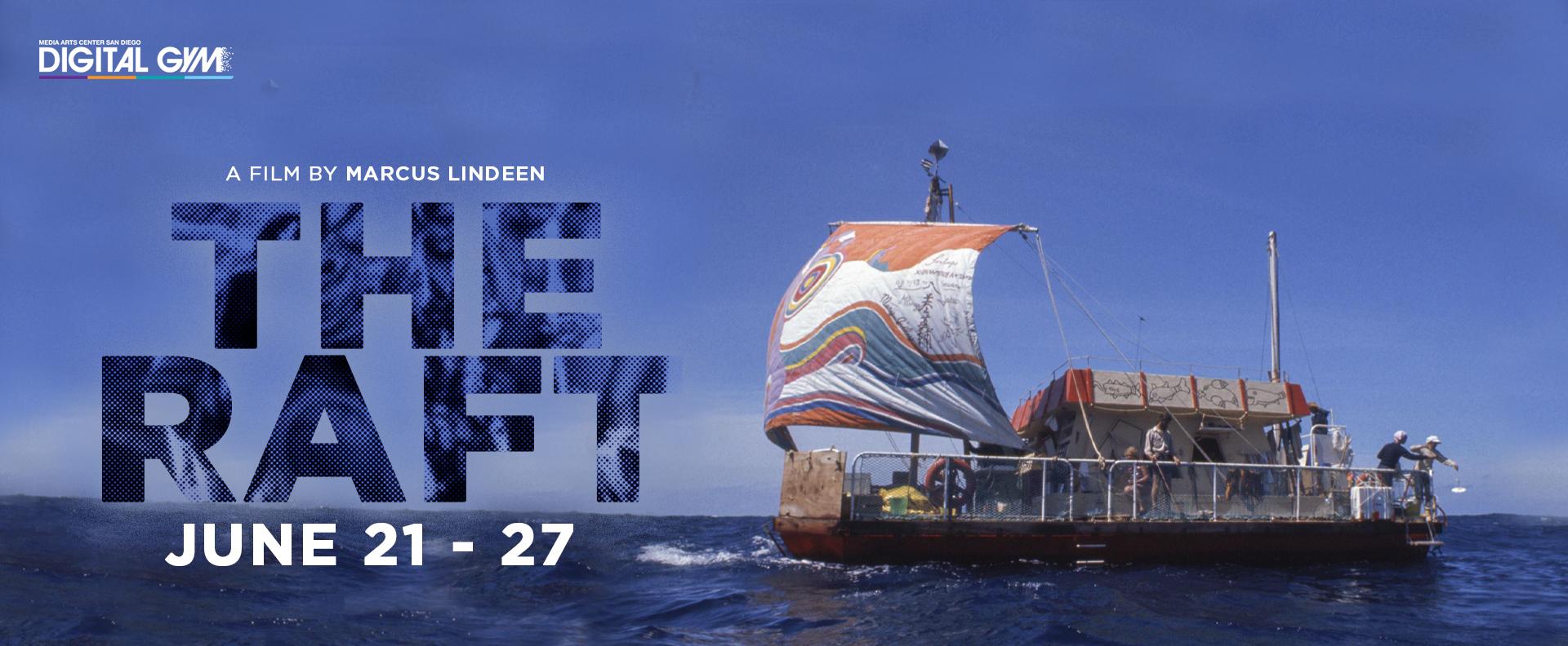 The Raft (June 21 – 27)