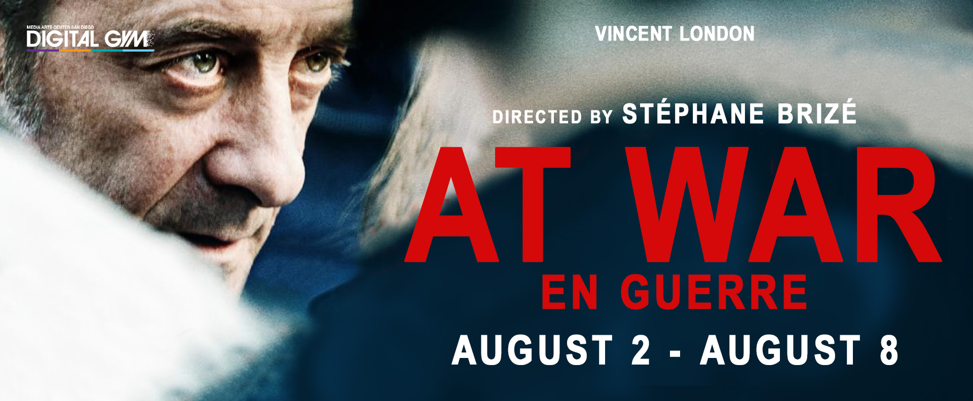 At War (En Guerre) (August 2 – August 8)